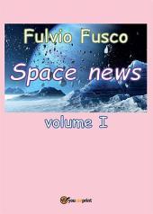 Space News -: Volume 1
