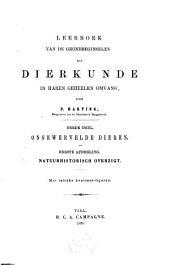 Leerboek van de grondbeginselen der dierkunde in haren geheelen omvang: Dl. 3: Ongewervelde dieren, Volume 1
