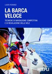 La fisica in barca a vela: Comprendere le forze in gioco e migliorare le prestazioni