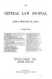 The Central Law Journal: Volume 38