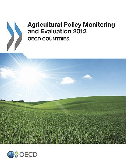 Agricultural Policy Monitoring and Evaluation 2012 OECD Countries PDF