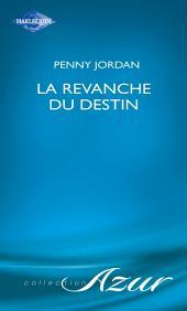 La revanche du destin (Harlequin Azur)