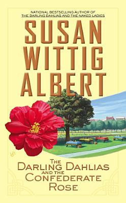 The Darling Dahlias and the Confederate Rose PDF