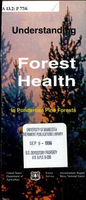 Understanding forest health in Ponderosa pine forests