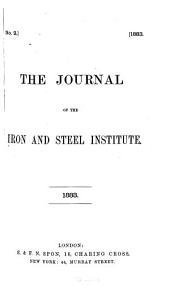 The Journal of the Iron and Steel Institute: Volume 2; Volume 23; Volume 33, Issue 2