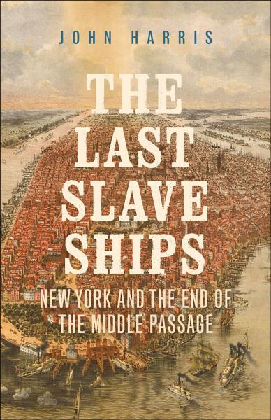 Download The Last Slave Ships Book