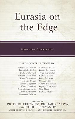 Eurasia on the Edge