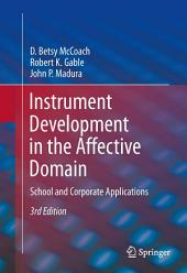Instrument Development in the Affective Domain: School and Corporate Applications, Edition 3