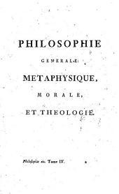 Oeuvres completes de Voltaire. Tome trente-cinquieme [Philosphie generale: metaphysique, morale, et theologie. Tome IV]