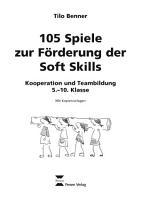 105 Spiele zur F  rderung der Soft Skills PDF