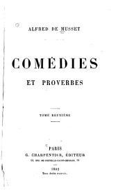Comédies et proverbes: Lorenzaccio. Le chandelier. Il ne faut jurer de rien