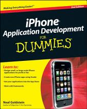 iPhone Application Development For Dummies: Edition 2
