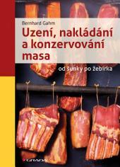 Uzení, nakládání a konzervování masa: od šunky po žebírka