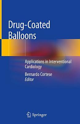 Drug-Coated Balloons