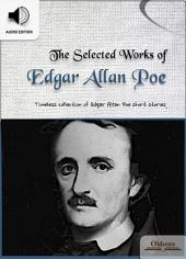 The Selected Works of Edgar Allan Poe - AUDIO EDITION OF AMERICAN SHORT STORIES FOR ENGLISH LEARNERS, CHILDREN(KIDS) AND YOUNG ADULTS: Including The Cask of Amontillado, The Purloined Letter & The Tell-Tale Heart