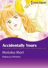 Accidentally Yours: Harlequin Comics