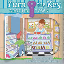 Download Turn the Key  Around Town Book