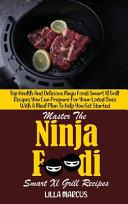 Master The Ninja Foodi Smart Xl Grill Recipes