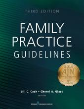 Family Practice Guidelines, Third Edition: Edition 3