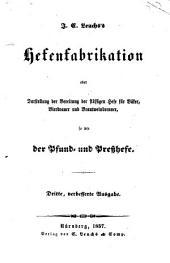 Hafenfabrikation oder Darstellung der Bereitung der flüssigen Hefe für Bäker, Bierbrauer und Brantweinbrenner, sowie der Pfund- und Preßhefe