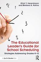 The Educational Leader s Guide for School Scheduling PDF