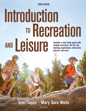 Introduction to Recreation and Leisure  3E