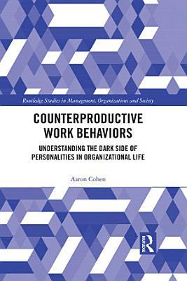 Counterproductive Work Behaviors