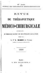 Revue de thérapeutique médico-chirurgicale: Volume1880