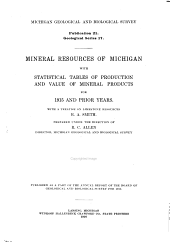 Mineral Resources of Michigan with Statistical Tables of Production and Value of Mineral Products for 1915 and Prior Years: With a Treatise on Limestone Resources