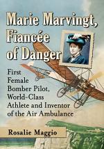 Marie Marvingt, Fiancee of Danger