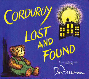 Corduroy Lost and Found PDF
