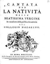 Cantata per la nativita della beatissima Vergine in occasione della publica Accademia nel collegio Nazareno