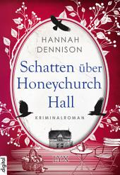 Schatten über Honeychurch Hall