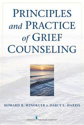 Principles And Practice Of Grief Counseling Book PDF