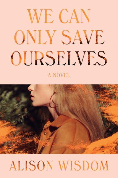 Download We Can Only Save Ourselves Book