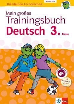 Klett Mein gro  es Trainingsbuch Deutsch 3  Klasse PDF