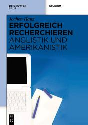 Erfolgreich recherchieren   Anglistik und Amerikanistik PDF