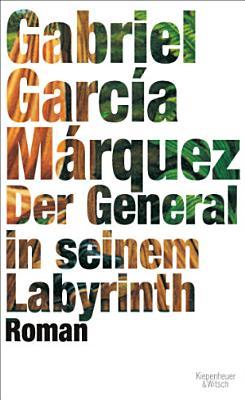 Der General in seinem Labyrinth PDF