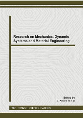 Research on Mechanics, Dynamic Systems and Material Engineering