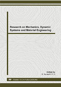 Research on Mechanics  Dynamic Systems and Material Engineering