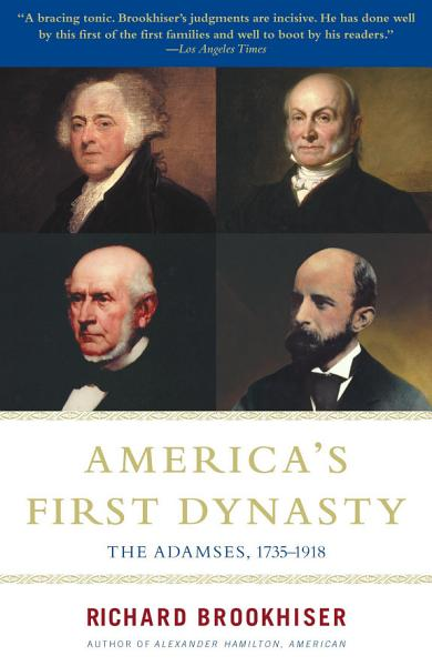 Download America s First Dynasty Book