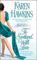 To Scotland With Love Book PDF