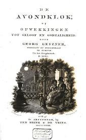 De avondklok, of Opwekkingen tot geloof en godzaligheid: Volume 2