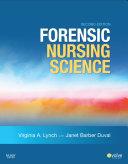 Forensic Nursing Science - E-Book
