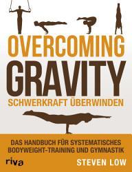 Overcoming Gravity   Schwerkraft   berwinden PDF