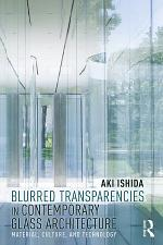 Blurred Transparencies in Contemporary Glass Architecture