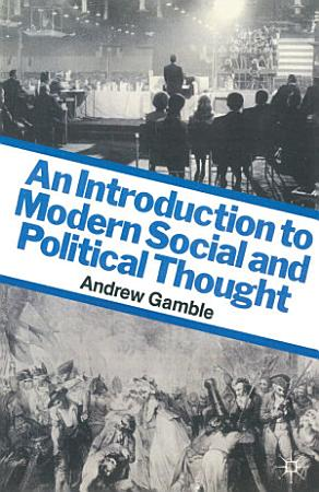An Introduction to Modern Social and Political Thought PDF