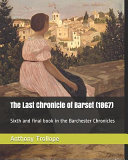 The Last Chronicle of Barset  1867  PDF