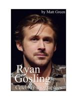 Celebrity Biographies   The Amazing Life Of Ryan Gosling   Famous Actors PDF