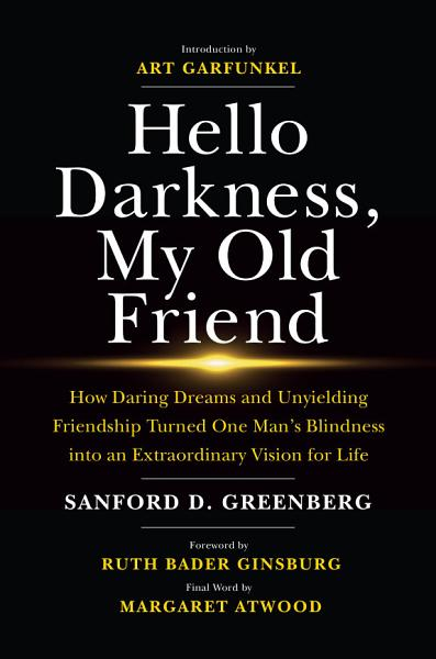 Download Hello Darkness  My Old Friend Book